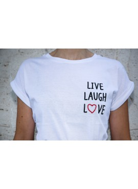 T-shirt Live Laugh Love